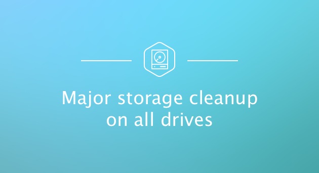 Major storage cleanup on all Mac drives - clean up years of storage