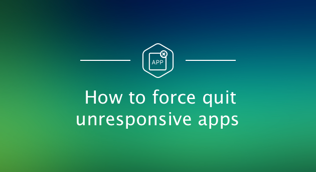 force-quit-unresponsive-apps