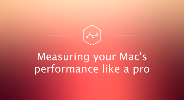 measuring-your-mac-performance