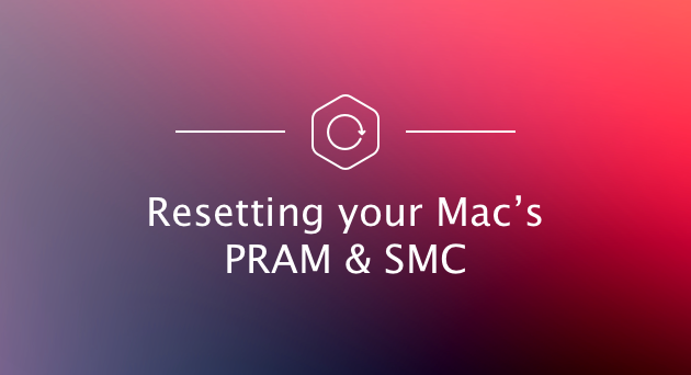 reset-pram-and-smc-on-your-mac