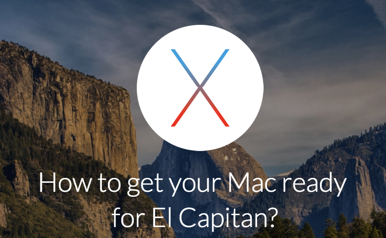 How to get your Mac ready for El Capitan?