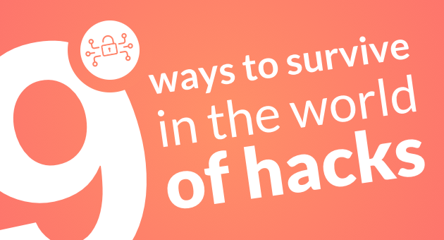 Online privacy and internet security - 9 ways to survive in the world of hucks